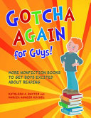 download ebook gotcha again for guys! more nonfiction books to get boys excited about reading pdf epub