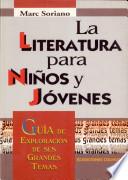 La literatura para niños y jóvenes