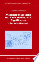 Metamorphic Rocks and Their Geodynamic Significance