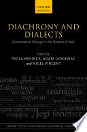 Diachrony and Dialects