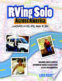RVing Solo Across America       Without a Cat  Dog  Man  Or Gun