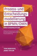 Prozess-und Entscheidungsmodellierung in Bpmn/Dmn