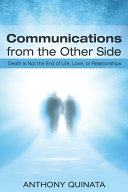 Communications From The Other Side : of life after death and that love lives...