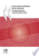 L'économie politique de la réforme Retraites, emplois et déréglementation dans dix pays de l'OCDE