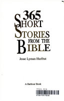 Three Hundred Sixty Five Short Stories from the Bible