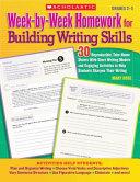 Week by Week Homework for Building Writing Skills