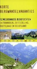 Korte bergwandelvakanties   druk 1