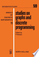 Studies on Graphs and Discrete Programming