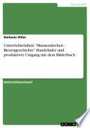 """Unterrichteinheit: """"Mausemärchen - Riesengeschichte"""""""