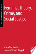 Feminist Theory  Crime  and Social Justice