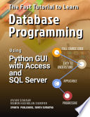 The Fast Tutorial To Learn Database Programming Using Python Gui With Access And Sql Server