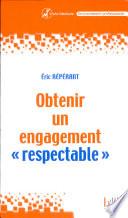 Obtenir un engagement  respectable