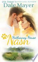 Nash A Hathaway House Heartwarming Romance