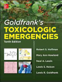 Goldfrank s Toxicologic Emergencies  Tenth Edition