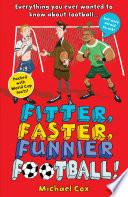 Fitter  Faster  Funnier Football Book PDF