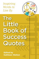 The Little Book of Success Quotes