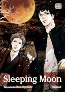 Sleeping Moon : his family's direct male descendants, akihiko experiences a...