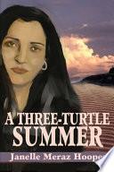 A Three Turtle Summer