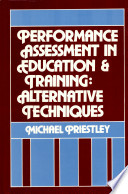Performance Assessment in Education and Training