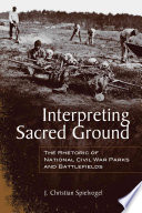 Interpreting Sacred Ground War Battlefields And Parks And The