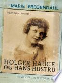 Holger Hauge og hans hustru