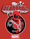 Deadpool Color Your Own : book from your favorite cartoon...