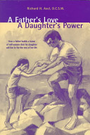 A Father's Love A Daughter's Power : ...
