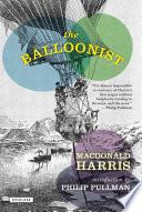 The Balloonist  A Novel