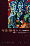 Aboriginal Policy Research: A history of treaties and policies