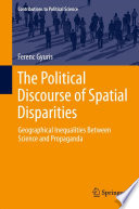 The Political Discourse of Spatial Disparities Multidisciplinary Research On Spatial Disparities From An