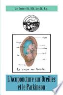 L Acuponcture sur Oreilles et le Parkinson
