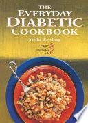 The Everyday Diabetic Cookbook