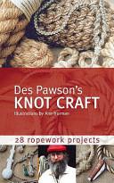 Des Pawson s Knot Craft