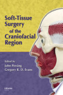 Soft-Tissue Surgery of the Craniofacial Region