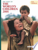 The State Of The World S Children 2001