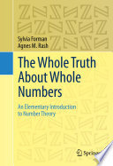The Whole Truth About Whole Numbers