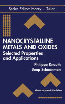 Nanocrystalline Metals And Oxides book