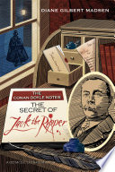 The Conan Doyle Notes  The Secret of Jack The Ripper