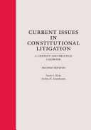 Current Issues in Constitutional Litigation