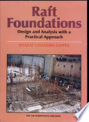 Raft Foundation Design And Analysis With A Practical Approach