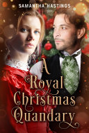 A Royal Christmas Quandary Book Cover