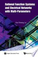 Rational Function Systems and Electrical Networks with Multi Parameters