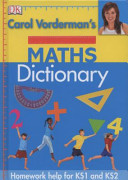 Carol Vorderman s Maths Dictionary