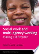Social Work and Multi agency Working
