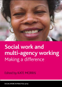 Social Work and Multi-agency Working