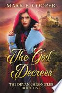 The God Decrees