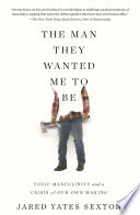 The Man They Wanted Me to Be Book PDF