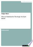 Was ist Dialektische Theologie bei Karl Barth?