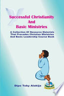 Successful Christianity and Basic Ministries