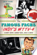 The Famous Faces of Indy s WTTV 4